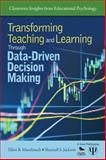Transforming Teaching and Learning Through Data-Driven Decision Making, Jackson, Sharnell S. and Mandinach, Ellen B., 1412982049
