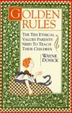 Golden Rules, Wayne D. Dosick, 0062512048
