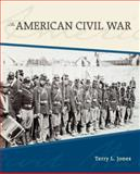 The American Civil War, Jones, Terry L., 0073022047