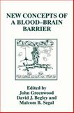 New Concepts of a Blood-Brain Barrier, , 0306452049