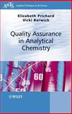 Quality Assurance in Analytical Chemistry, Prichard, Elizabeth and Barwick, Victoria, 0470012048
