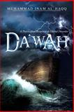 Dawah - a Theological Response to Global Disorder, Muhammad Inam Al-Haqq, 1479782041