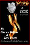 Fire and Ice, Shawn Hilton, 1490952047