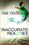 Inaccurate Realities #2: Time Travel, Inaccurate Realities, 1495212041
