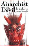 The Anarchist and the Devil Do Cabaret, Norman Nawrocki, 1551642042