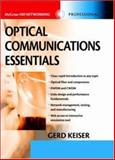 Optical Communications Essentials, Keiser, Gerd, 0071412042