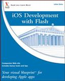 IOS Development with Flash, Julian Dolce, 0470622040