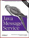 Java Message Service, Monson-Haefel, Richard and Richards, Mark, 0596522045