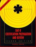 The Jems EMT-B Certification Preparation and Review, Mack, Daniel, 0815162049