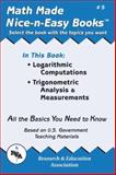 Logarithmic Computations, Trigonometric Analysis and Measurements, Research & Education Association Editors, 0878912045