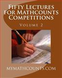 Fifty Lectures for Mathcounts Competitions (2), Jane Chen, 1463692048