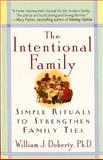 The Intentional Family 1st Edition