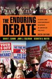 The Enduring Debate : Classic and Contemporary Readings in American Politics, , 0393912051