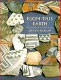 From This Earth, Stewart Peckham, 0890132054