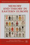 Memory and Theory in Eastern Europe, , 1137322055