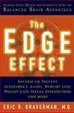 The Edge Effect, Eric R. Braverman, 1402712057