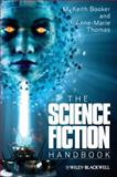 The Science Fiction Handbook, Booker, M. Keith and Thomas, Anne-Marie, 1405162058