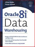 Oracle8i Data Warehousing, Hillson, Susan and Hobbs, Lilian, 1555582052