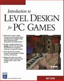Level Creation for PC Games : Introduction, Clayton, Andrew and Crooks, Clayton E., 1584502053