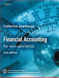 Financial Accounting : For Non Specialists, Gowthorpe, Catherine, 1844802051
