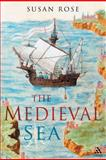 Medieval Sea (p), Rose, Susan, 1847252052