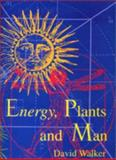 Energy, Plants and Man, , 1870232054
