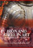 Iron and Steel, David A. Scott and Gerhard Eggert, 1904982050