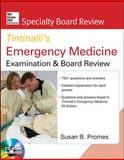 Tintinalli's Emergency Medicine Examination and Board Review, Promes, Susan B., 0071602054