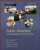 Public Relations : The Profession and the Practice, Baskin, Otis and Heiman, Suzette, 0073512052