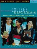 Your Guide to College Success : Strategies for Achieving Your Goals, Santrock, John W. and Halonen, Jane S., 0534572057