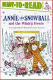 Annie and Snowball and the Wintry Freeze, Cynthia Rylant, 1416972056