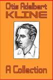Otis Adelbert Kline - A Collection, Otis Adelbert Kline, 1451522053