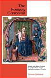 The Rosary Cantoral : Ritual and Social Design in a Chantbook from Early Renaissance Toledo, Candelaria, Lorenzo F., 1580462057