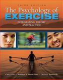 The Psychology of Exercise : Integrating Theory and Practice, Lox and Lox, Curt, 1934432059