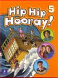 Hip Hip Hooray Student Book 9780130612052