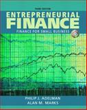 Entrepreneurial Finance - Finance for Small Business, Adelman, Philip J. and Marks, Alan M., 0131842056