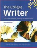 The College Writer : A Guide to Thinking, Writing, and Researching, VanderMey, Randall (Randall VanderMey) and Meyer, Verne, 0618642056