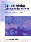 Simulating Wireless Communication Systems : Practical Models in C++, Rorabaugh, C. Britton, 0768682053