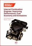 Internal Combustion Engines : Improving Performance, Fuel Economy and Emissions, IMechE (Institution of Mechanical Engineers) Staff, 0857092057