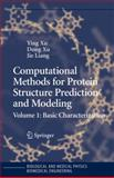 Computational Methods for Protein Structure Prediction and Modeling : Volume 1: Basic Characterization, , 1441922059