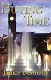 Buying Time, Janice Donnelly, 1477662057