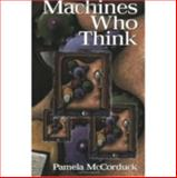 Machines Who Think, Pamela McCorduck, 1568812051
