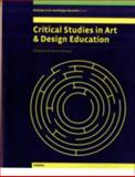 Critical Studies in Art and Design Education, , 1841502057