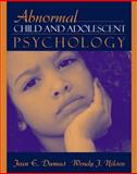 Abnormal Child and Adolescent Psychology, Dumas, Jean E. and Nilsen, Wendy J., 0205322050