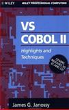 VS COBOL Eleven : Highlights and Techniques, Janossy, James C., 0471572055
