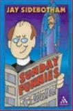 Sunday Funnies, Jay Sidebotham, 0819222054
