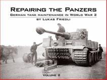 Repairing the Panzers - Volume 2, Lukas Friedli, 0984182055