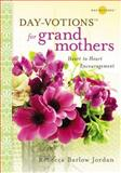 For Grandmothers, Rebecca Barlow Jordan, 0310322057