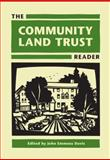 The Community Land Trust Reader, Davis, John Emmeus and Lincoln Institute of Land Policy Staff, 1558442057