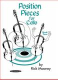 Mooney, R Position Pieces for Cello, Rick Mooney, 1589512057